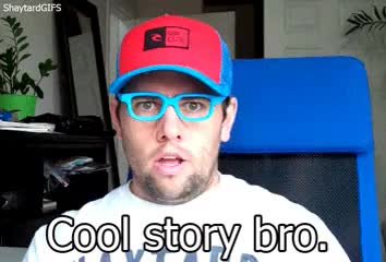 Watch cool story bro GIF on Gfycat. Discover more related GIFs on Gfycat