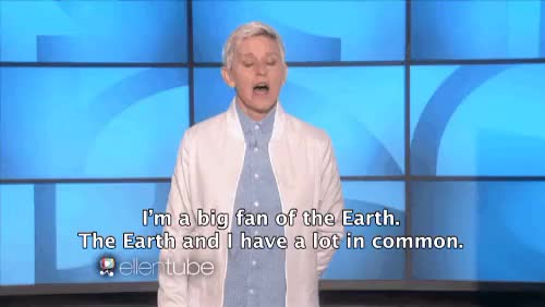 Watch this earth GIF on Gfycat. Discover more earth, earth day, ellen, ellen degeneres, jokes, monologue, the ellen degeneres show GIFs on Gfycat