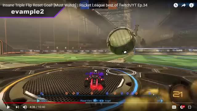 37) Insane Triple Flip Reset Goal! [Must Watch] Rocket
