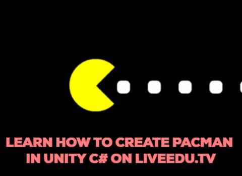 PacMan Tutorial in Unity C#