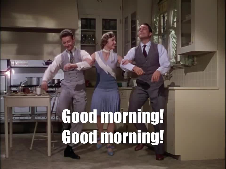 Donald O'Connor, Gene Kelly, good morning, Good morning! Good morning! Singing in the rain GIFs