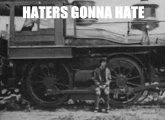 Watch and share Haters Gonna Hate GIFs on Gfycat