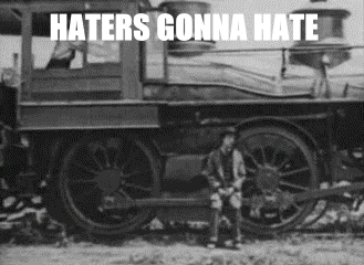 hate, haters gonna hate,  GIFs