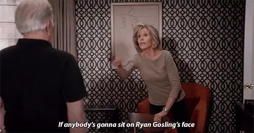 Watch and share Grace And Frankie GIFs and Ryan Gosling GIFs on Gfycat