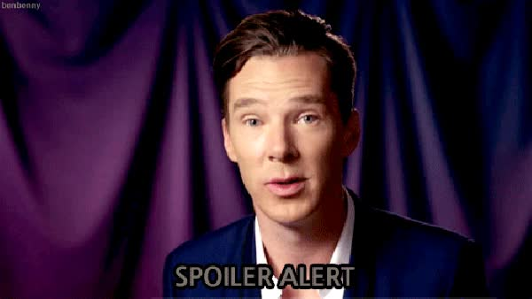 Watch this spoiler GIF on Gfycat. Discover more benedict cumberbatch, spoiler, spoiler alert, spoiler warning, spoilers GIFs on Gfycat