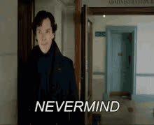 nevermind or never mind GIFs