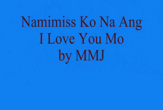 Watch and share Namimiss Ko Na Ang I Love You Mo - MMJ Lyrics GIFs on Gfycat
