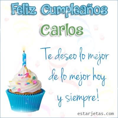 Watch and share Feliz Cumpleaños Carlos Te Deseo De Lo Mejor Hoy Y Siempre GIFs on Gfycat