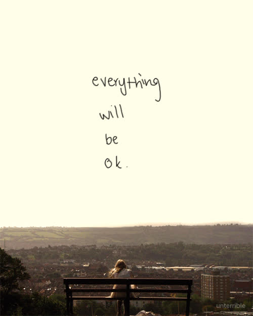 Everything Will Be Ok Positive Quote Gif Find Make Share Gfycat