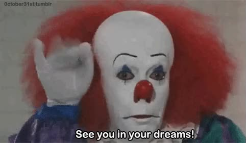 Watch Be afraid GIF on Gfycat. Discover more it, pennywise GIFs on Gfycat