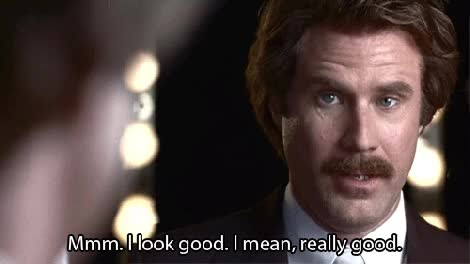 Watch ron burgundy i look good GIF on Gfycat. Discover more will ferrell GIFs on Gfycat