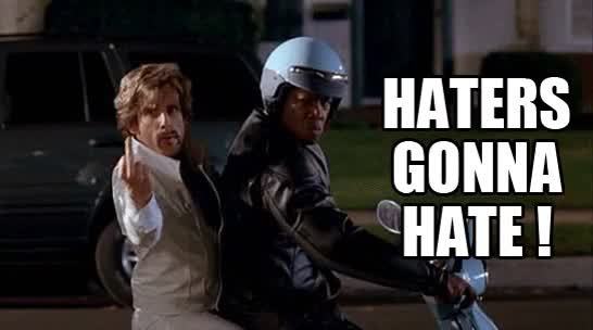 Watch and share Haters Gonna Hate GIFs and Dodgeball GIFs on Gfycat