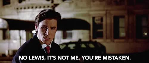 American Psycho has to be one of my favorite movies. It is so quotable, too.