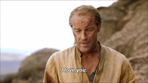game of thrones, i love you, iain glen, jorah mormont, I Love You - Jorah Mormont GIFs