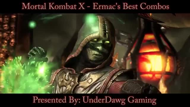 ERMAC Beginner's Guide - Mortal Kombat X - All You Need To