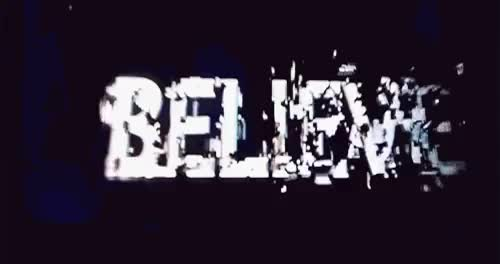 Watch and share Believe It GIFs on Gfycat