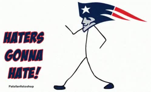 Watch and share New England Patriots GIFs and Haters Gonna Hate GIFs on Gfycat