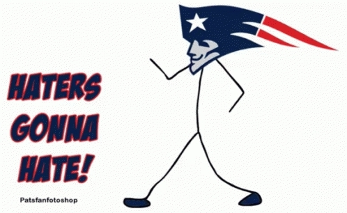 haters gonna hate, new england patriots, patriots, patriot GIFs