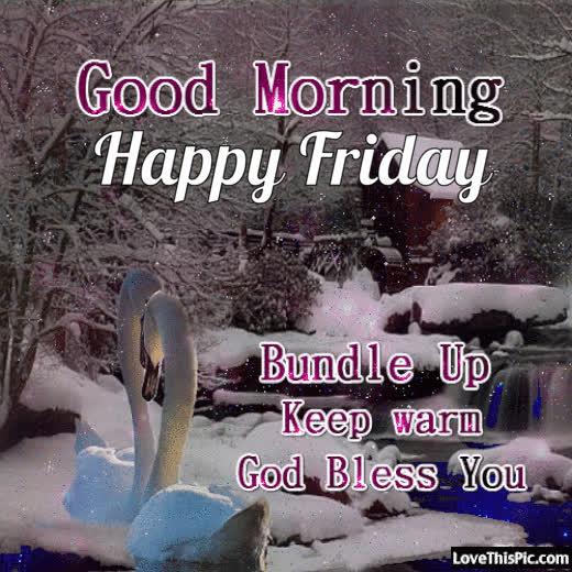 Good Morning Happy Friday Keep Warm Gif Find Make Share Gfycat Gifs