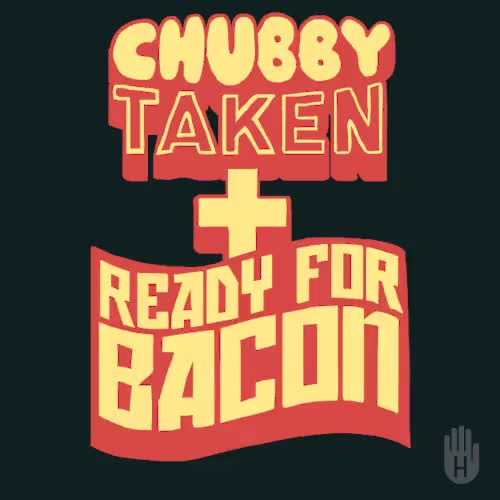 Watch Chubby, Taken and Ready For Bacon GIF on Gfycat. Discover more chubby, gif, lookhuman, psgifercameron, ready for bacon, taken GIFs on Gfycat