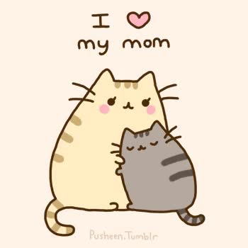 Watch and share Happy Mothers Day GIFs and Pusheen GIFs by Reactions on Gfycat