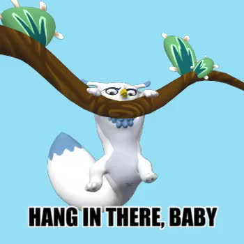 Watch and share Hang In There Baby GIFs and You Can Do It GIFs by Ship Out of Luck on Gfycat