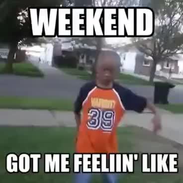 Weekend got me feeling like GIFs