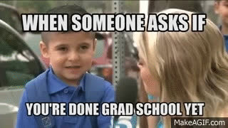 crying kid meme, When someone asks if you're done grad school yet GIFs