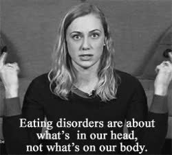 Watch and share Eating Disorders Are About What's In Our Head, Not What's On Our Body. GIFs on Gfycat