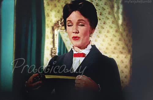 Watch mary poppins practically perfect in every way GIF on Gfycat. Discover more julie andrews GIFs on Gfycat
