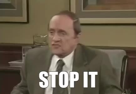 STOP IT, stop, Bob Newhart-Stop It GIFs