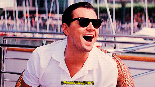 DiCaprio, The Wolf of Wall Street, laugh, forced laughter GIFs