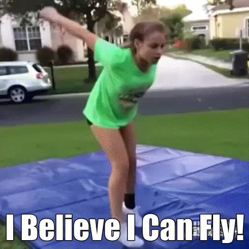 Watch and share I Believe I Can #fly   #fail  #funnygifs #gifs #memes #funnyfails  GIFs on Gfycat