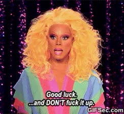 Watch and share RuPaul Good Luck GIFs by Reactions on Gfycat