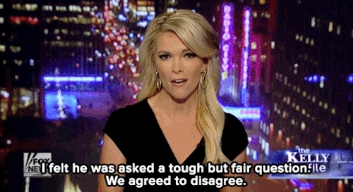 2016, disagree, donald trump, fox news, gop, i disagree, media, megyn kelly, news, politics, sexism, Mic GIFs