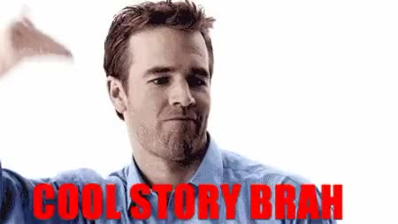 Watch and share James Van Der Beek GIFs and Cool Story Bro GIFs on Gfycat