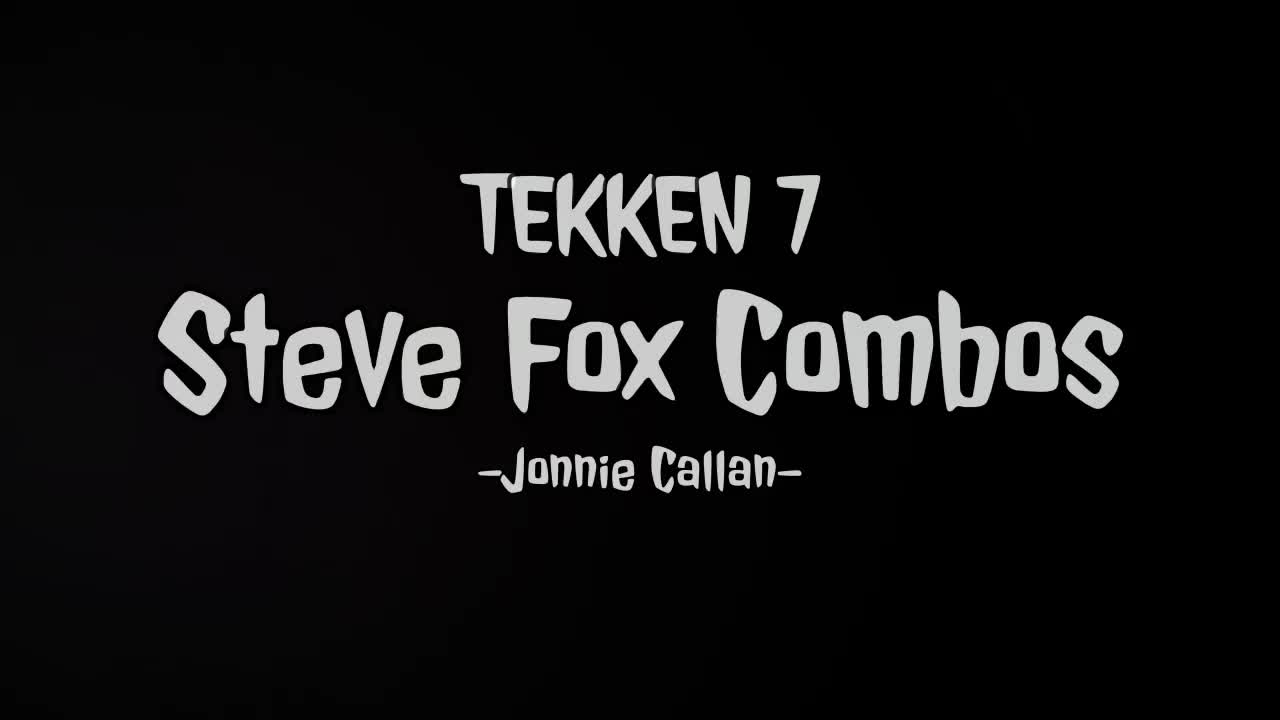 Boxer, Boxing, Combo, Combos, Flicker, Fox, Guide, Jonnie Callan, Jonnie-Callan, Ps4, Steve, Steve Fox, Tekken, Tekken 7, britfists, canceling, peek a boo, rage art, rage drive, tutorial, TEKKEN 7 - Steve Fox Combos. GIFs