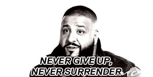 dj khaled, keys, major key, Never Give Up, Never Surrender - DJ khaled GIFs
