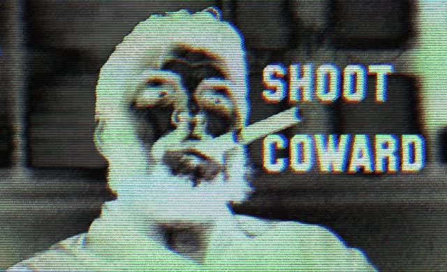 Watch and share Shoot Coward GIFs by hellblazer on Gfycat