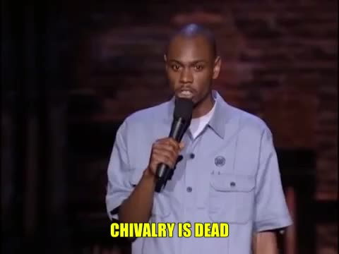 Watch this comedy GIF by Pakalu Papito (@entfanatic) on Gfycat. Discover more chivalry, comedy, dave chappelle, dead, stand up comedy GIFs on Gfycat