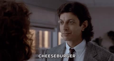 burger, cheeseburger, jeff goldblum, Cheeseburger GIFs
