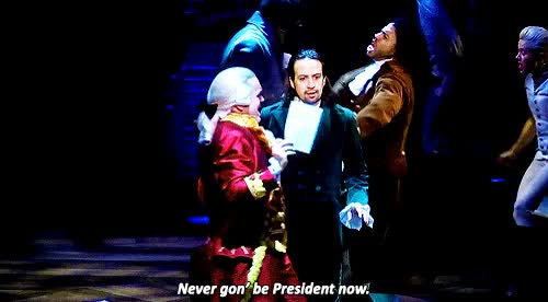 Watch Never Gon' Be President Now GIF on Gfycat. Discover more Hamilton, Trump GIFs on Gfycat