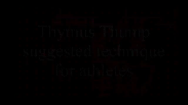 Thymus Thump Suggested Technique For Athletes