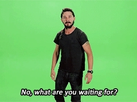do it, just do it, reddevils, shia labeouf, waiting, what are you waiting for GIFs