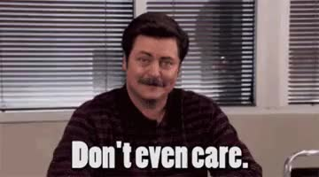 Watch and share Nick Offerman GIFs and Don't Care GIFs on Gfycat