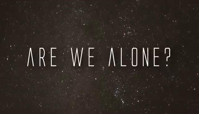 #aliens, Are we Alone GIFs