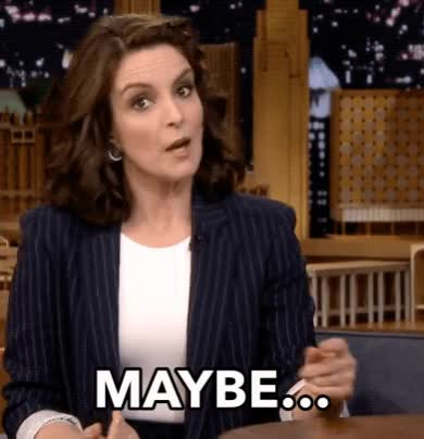 Watch this maybe GIF by The GIF Smith (@sannahparker) on Gfycat. Discover more coy, hmmm, idk, maybe, the tonight show, tina fey GIFs on Gfycat