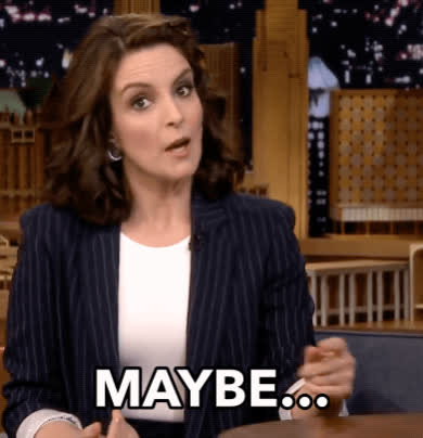 coy, hmmm, idk, maybe, the tonight show, tina fey, Tina Fey Maybe GIFs