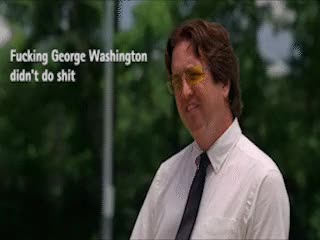 Watch and share Fucking George Washington How Stevie From Eastbound And Down Feels GIFs on Gfycat