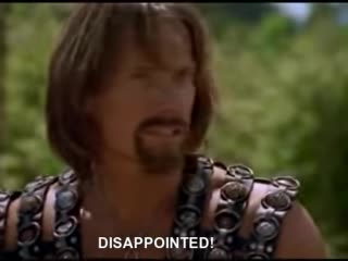 Comedy, DISAPPOINTED, Hercules, Warrior princess, Xena, Zac Hawkins, Hercules DISAPPOINTED GIFs